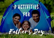 7 Activities to do on Father's Day